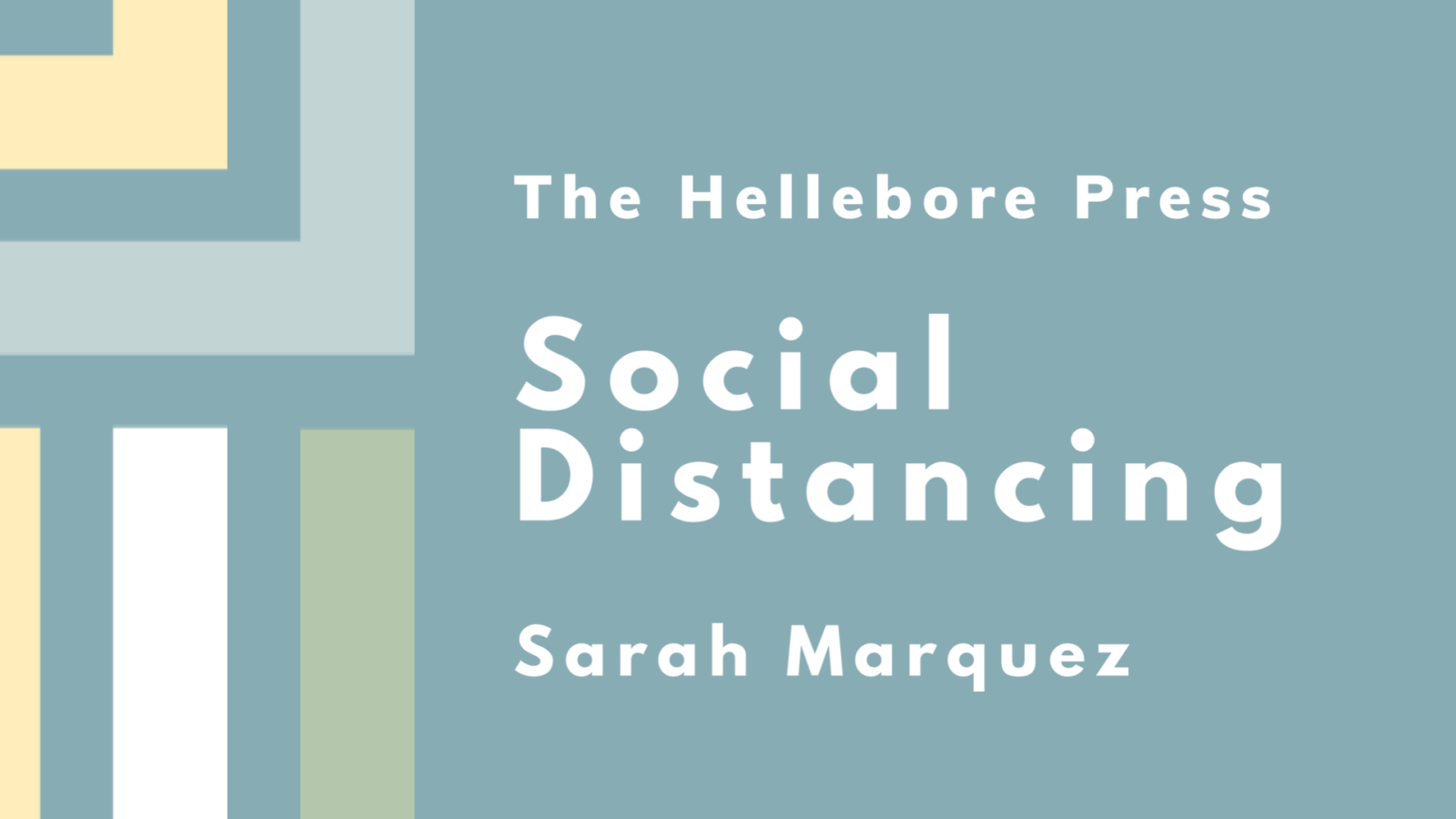 Featured image that reads: Social Distancing by Sarah Marquez