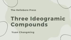 Three Ideogramic Compounds