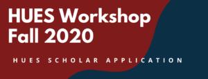 HUES Workshop Fall 2020