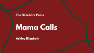 Mama Calls