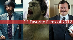 12 Favorite Films of 2012