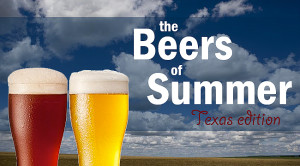The Beers of Summer, Texas Edition