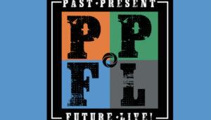 Past, Present, Future Live!
