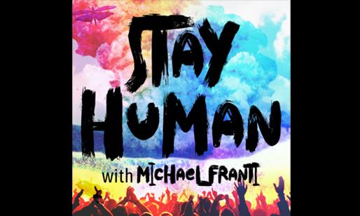 Stay Human