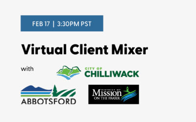 Virtual Client Mixer with Abbotsford, Chilliwack, and Mission