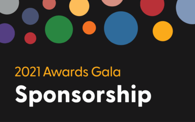 2021 Awards Gala: Sponsorship opportunities now available!