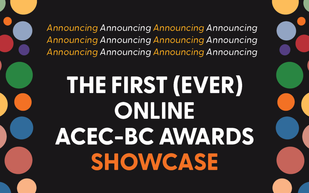 The 2021 ACEC-BC Awards Showcase is now online