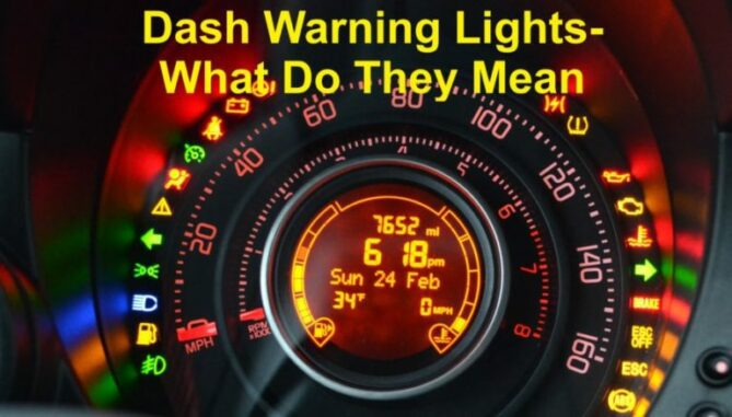 Dash Warning Lights - What Do They Mean