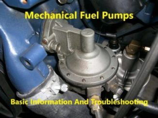 Mechanical Fuel Pumps - Basic Information And Troubleshooting