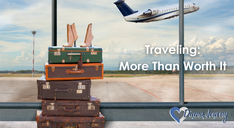 Traveling: More Than Worth It