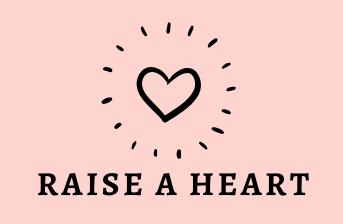 Raise a Heart