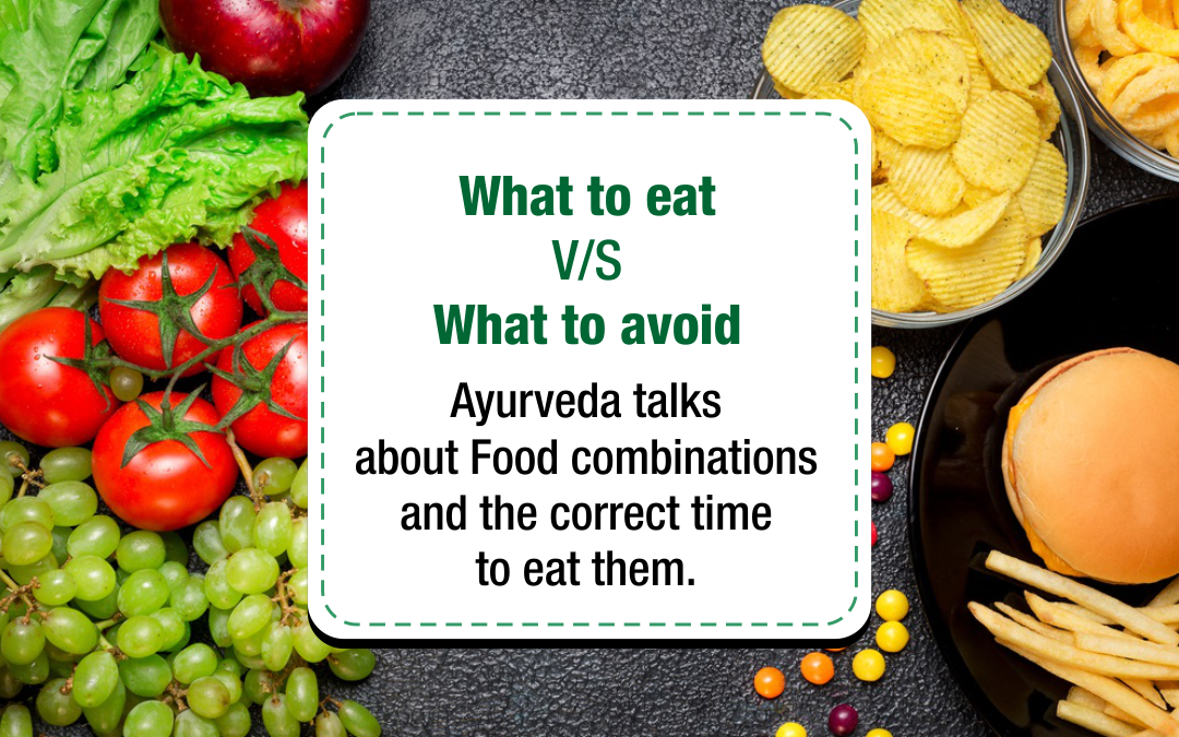 What to eat V/S What to avoid