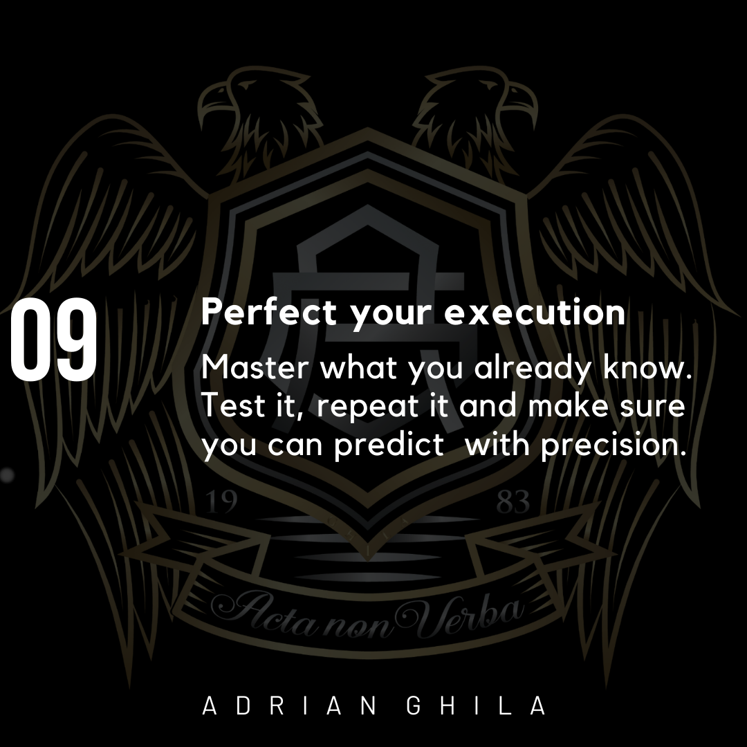 Adrian Ghila Perfect your Execution