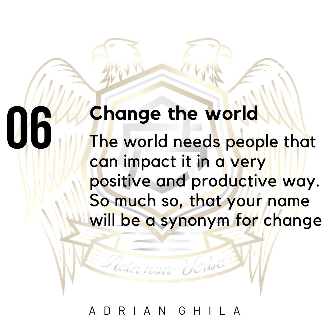 Adrian ghila CHANGE THE WORLD
