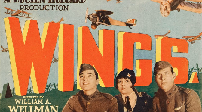 The Greatest films of all time: 18.Wings (1927)