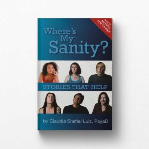 Where's My Sanity? Book by Claudia Sheftel Luiz