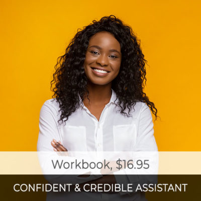 The Confident & Credible Assistant Workbook