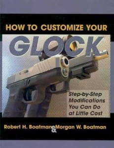 How To Customize Your Glock