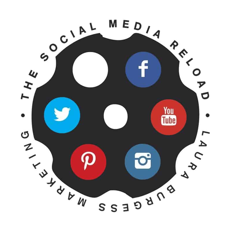Laura Burgess Marketing - The Social Media Reload