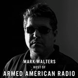 Armed American Radio - Mark Walters