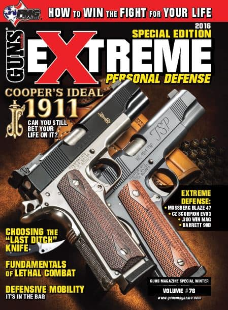 GUNS Magazine - Extreme Personal Defense