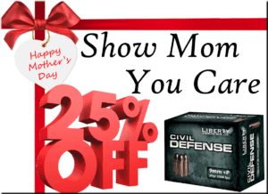 Liberty Ammunition Mothers Day Sale