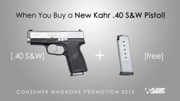 Kahr 40 SW Pistol Free Magazine Promotion