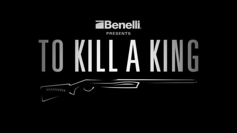 Benelli Presents To Kill A King - On Demand