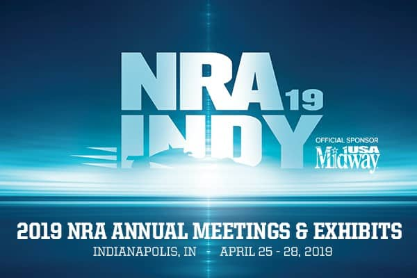 NRA Annual Meets & Exhibits - Indianapolis Indiana