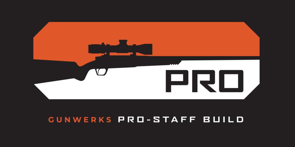 Gunwerks Pro Staff Build