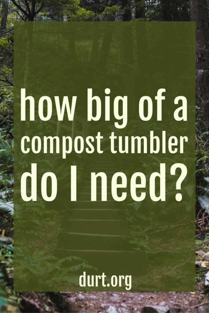 what size of compost tumbler do you need