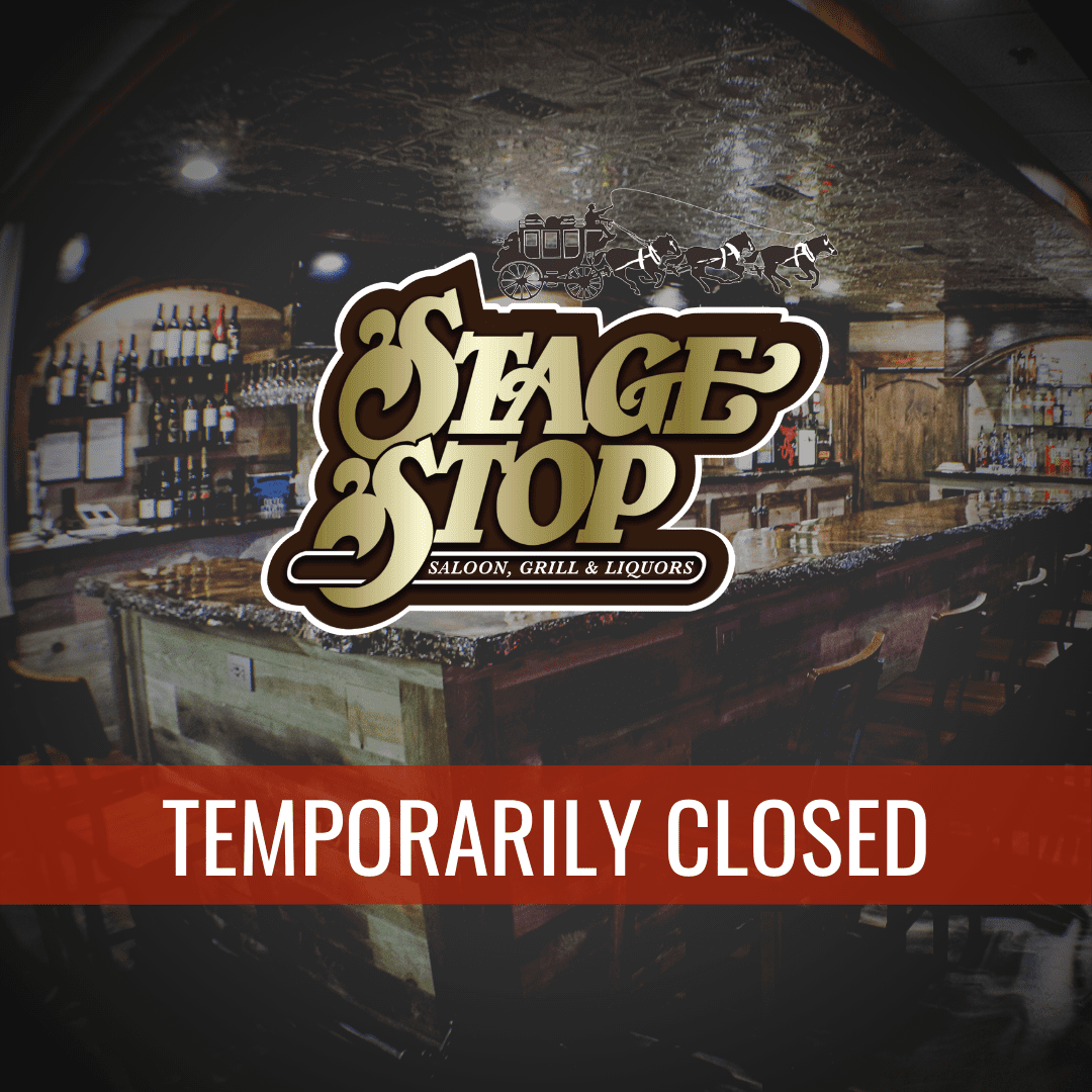 Stage Stop Temporarily Closed