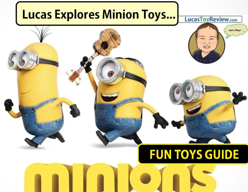 Minions Toys From A-Z