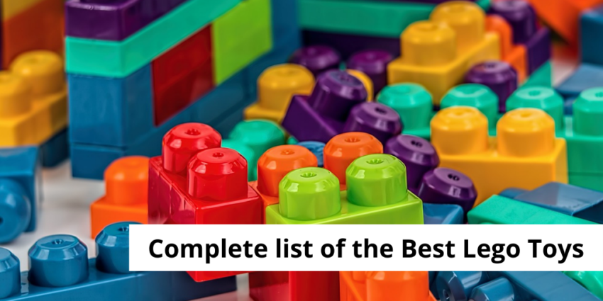 Complete list of the Best Lego Toys