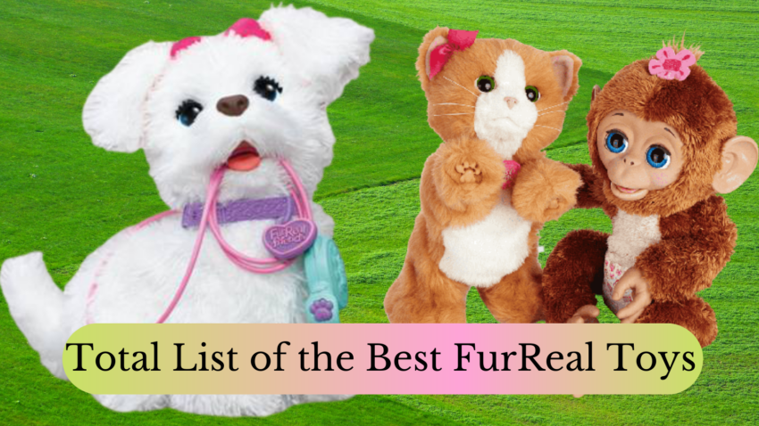 Total List of the Best FurReal Toys