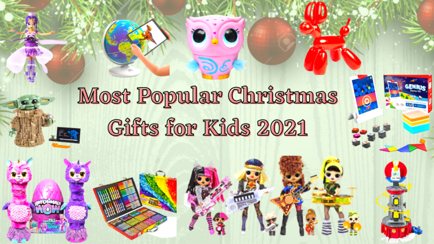 Most Popular Christmas Gifts for Kids.