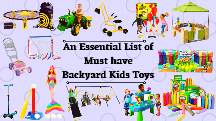 An Essential List of Must Have Backyard Kids Toys!