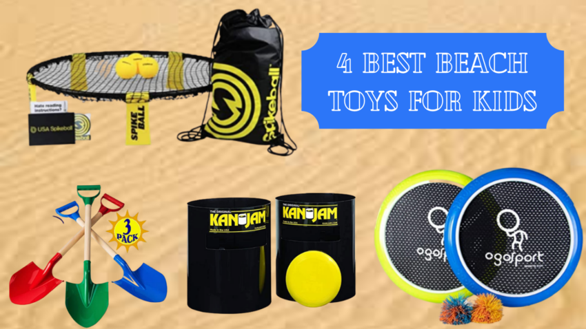Best Beach Toys for Kids.