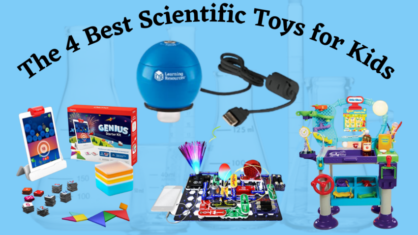 Best Scientific Toys for Kids.