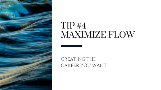 Creating the Career You Want – Tip #4