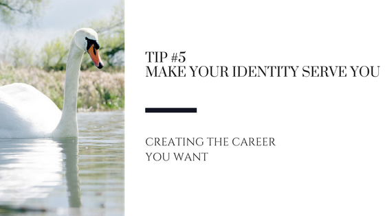 Creating the Career You Want – Tip #5