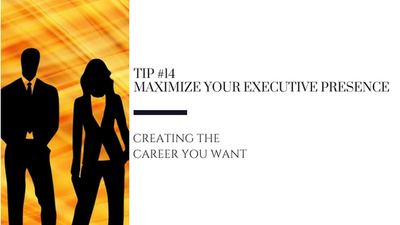 Creating the Career You Want – Tip #14