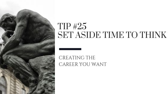 Creating the Career You Want – Tip #25
