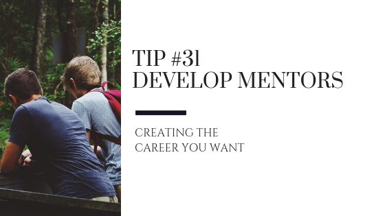 Creating the Career You Want – Tip #31