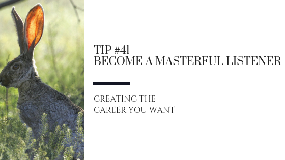Creating the Career You Want – Tip #41