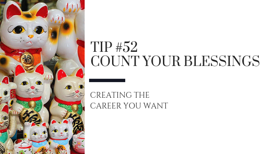 Creating the Career You Want – Tip #52