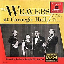 David Wild suggests a good introduction to Pete Seeger would be listening to The Weavers at Carnegie Hall.
