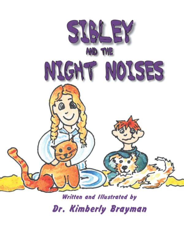 Sibley and the Night Noises