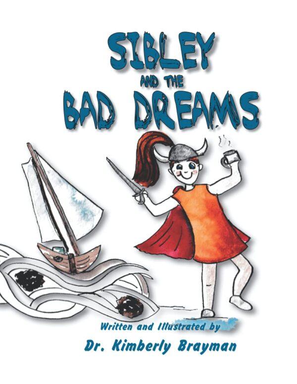 Sibley and the Bad Dreams