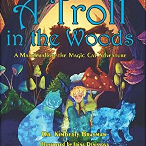A Troll in the Woods by Brayman Books